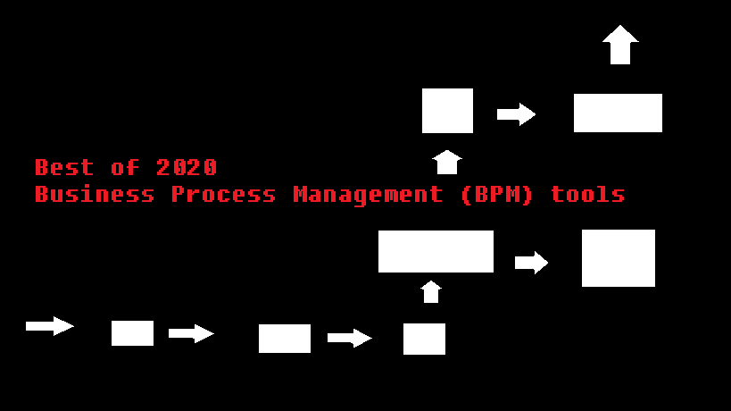 Best Business Process Management (BPM) tools to use in 2020
