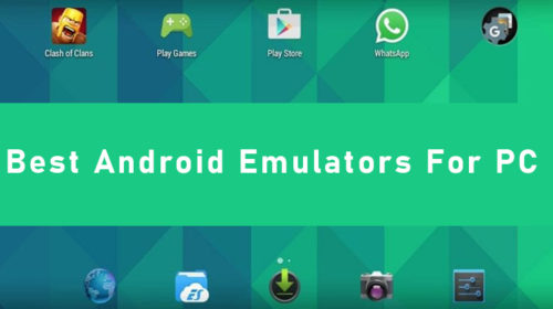Top 3 best Android emulators for PC and Mac of 2020